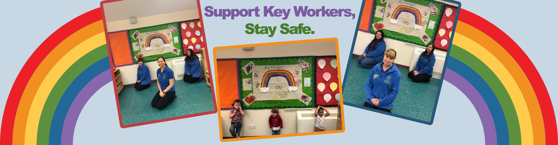 Support Key Workers, Stay Safe - Longbridge Childcare Strategy Group